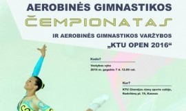 """2016 m. Lietuvos studentų aerobinės gimnastikos čempionatas ir """"KTU OPEN"""" varžybos"""
