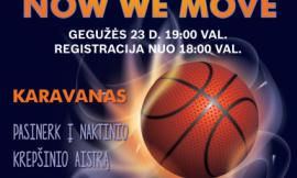 """""""Now we move"""" 3 x 3 naktinis krepšinis"""